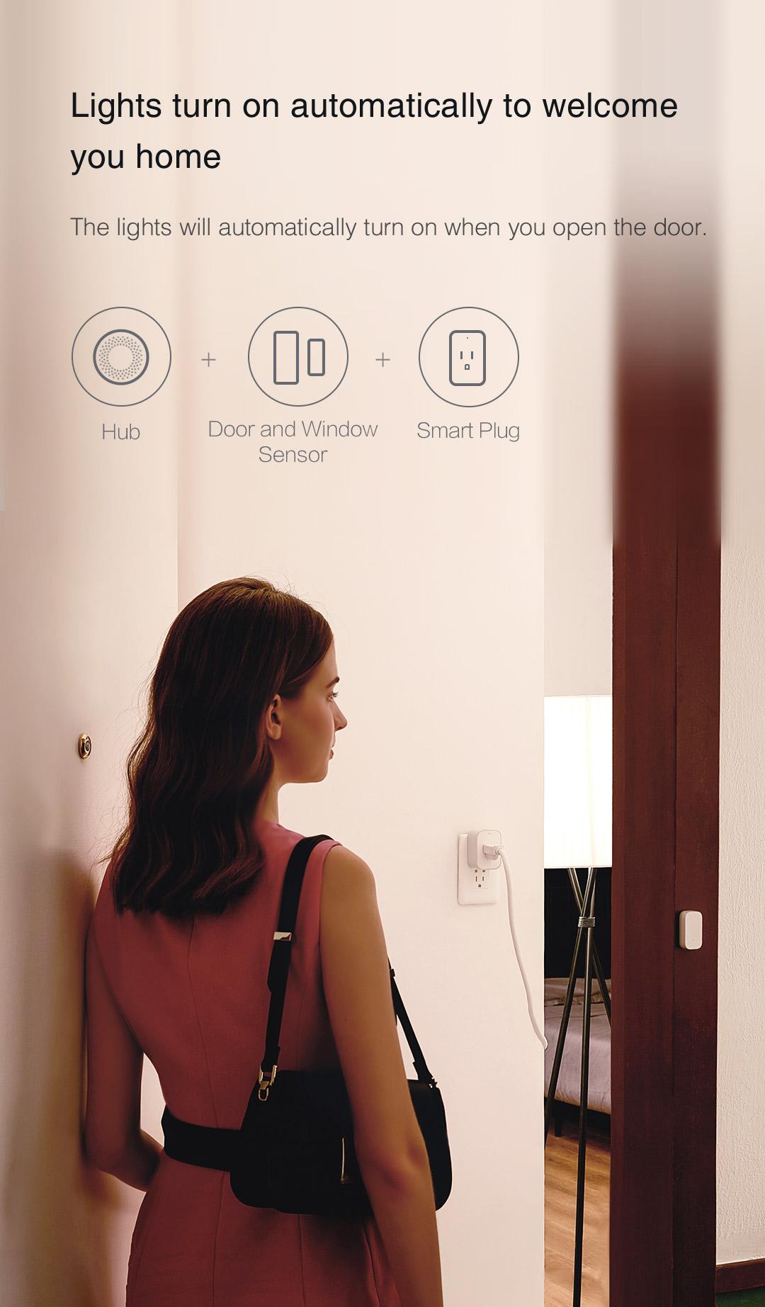 Hub + Smart Plug + Door Sensor: The lights will automatically turn on when you open the door.