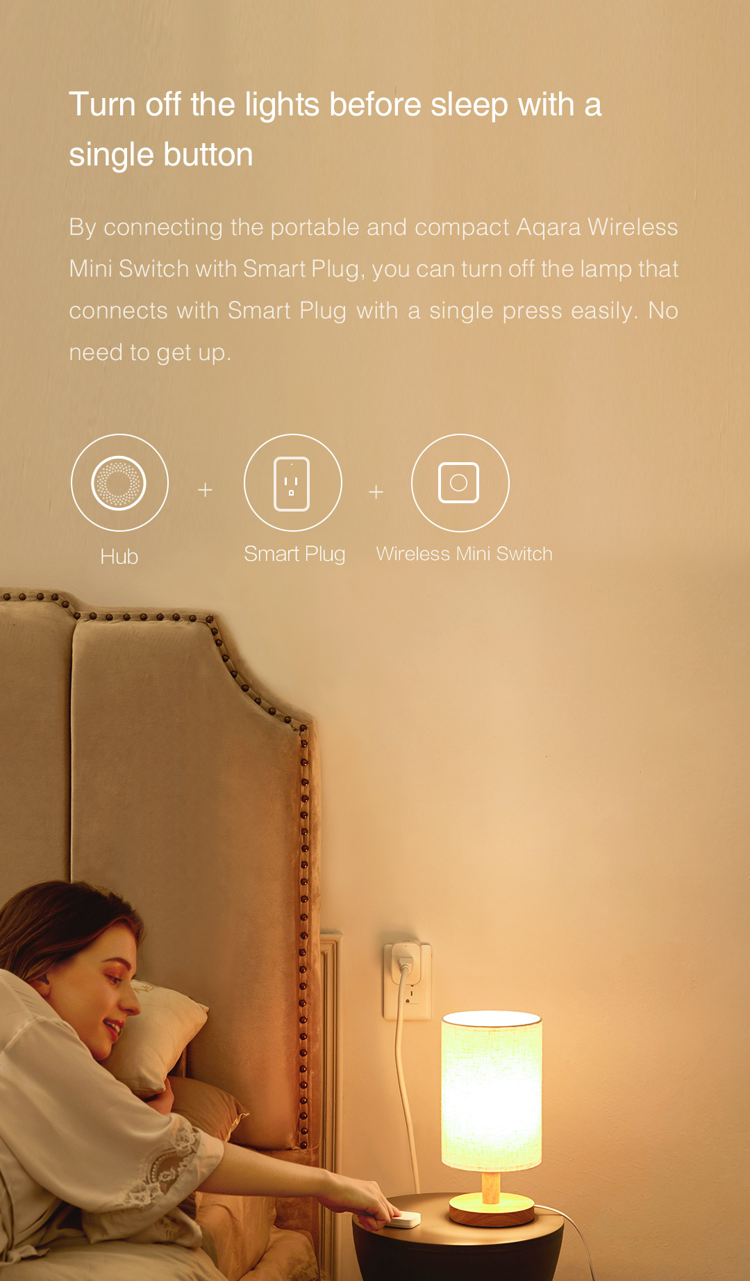Hub + Smart Plug + Wireless Switch: Turn off the lights with a single button