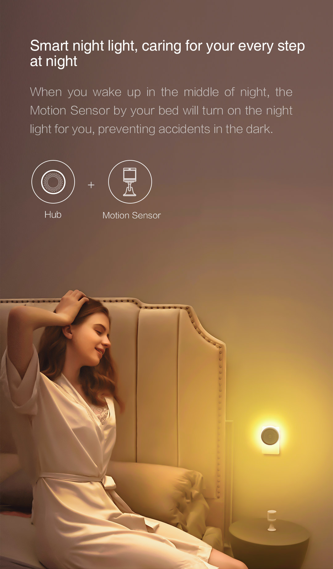 Hub + Human Motion Sensor: Smart night light, caring for your every step at night