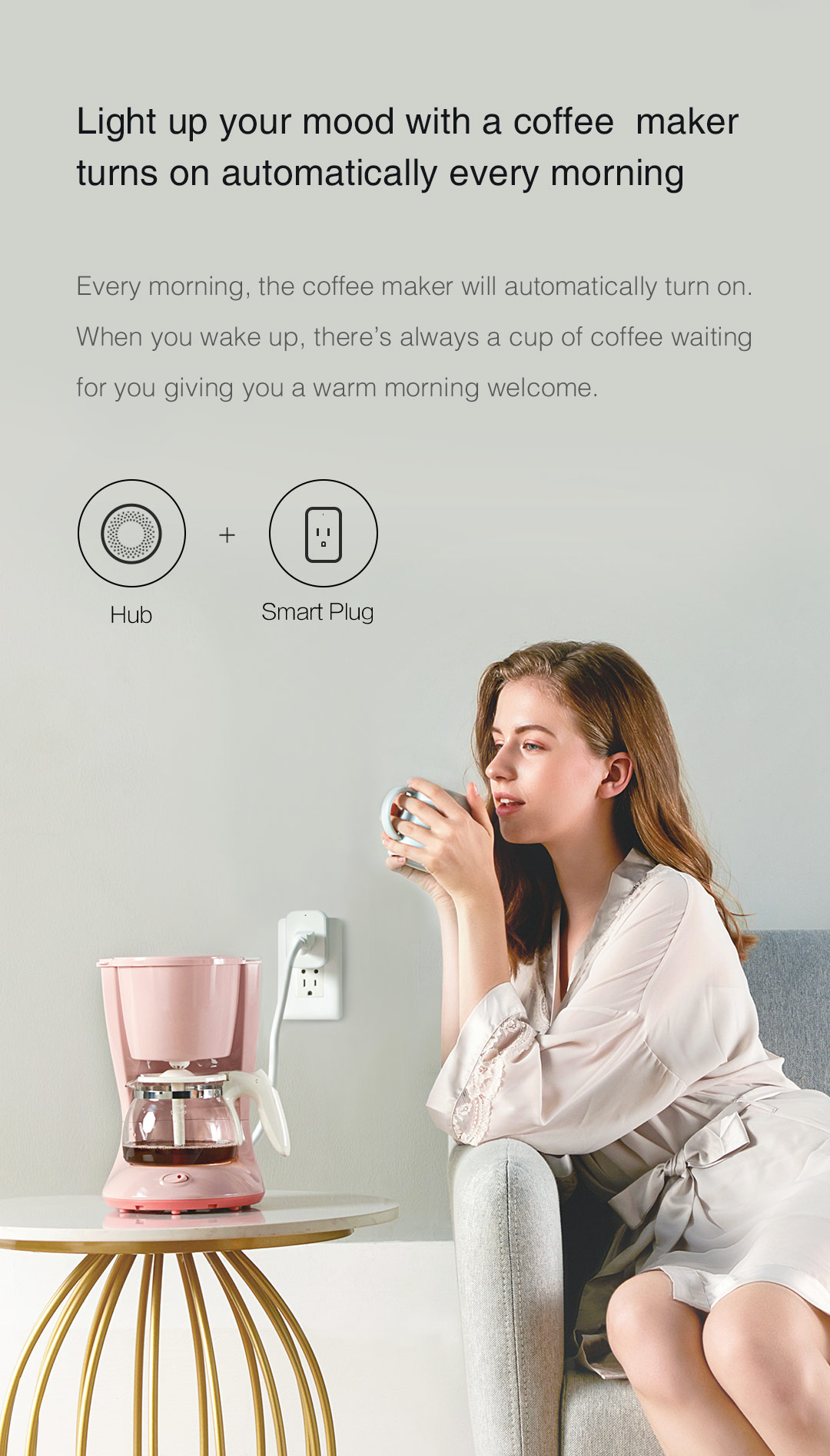 Hub + Smart Plug: Light up your mood with a coffee maker turns on automatically every morning