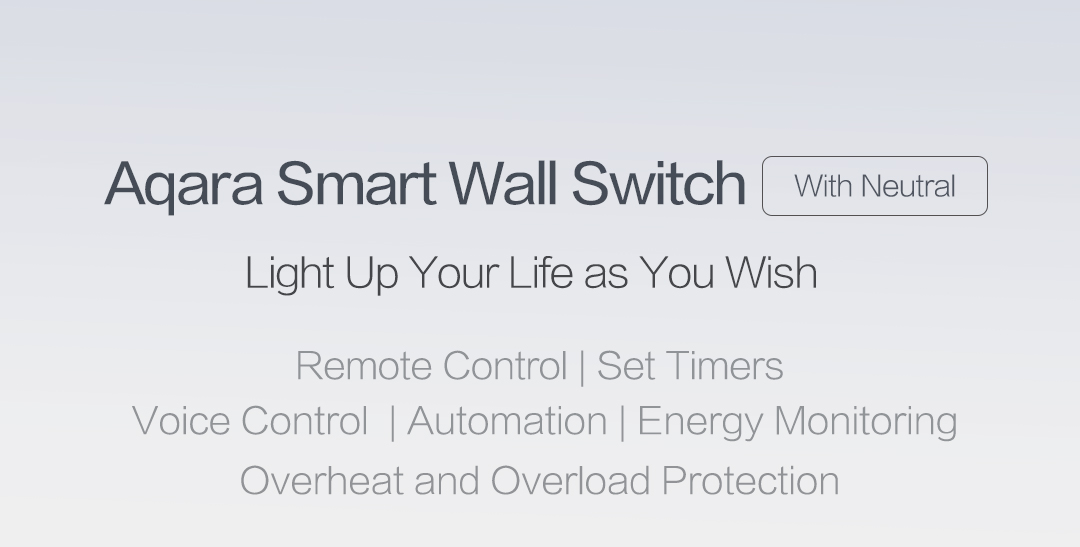 Aqara smart switch with neutral - light up your life in an intelligent way